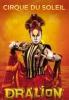"""Шоу """"Dralion"""" Cirque du Soleil (Санкт-Петербург, Ледовый дворец)"""
