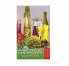"""Книга """"Домашние настойки, ликеры, вино, коктейли: порадуй себя и гостей"""", изд. """"Феникс"""""""