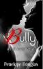 """Книга """"Bully"""", Penelope Douglas"""