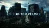 """Программа """"Жизнь после людей"""""""