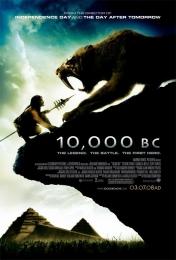 """Фильм """"10 000 лет до н.э."""" (2008)"""
