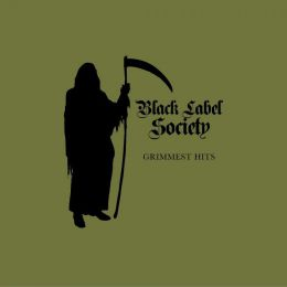 Музыкальный альбом Black Label Society - Grimmest hits