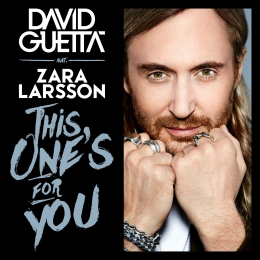 Песня David Guetta ft. Zara Larsson - This One's For You