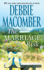 "Книга ""The marriage risk"", Debbie Macomber"